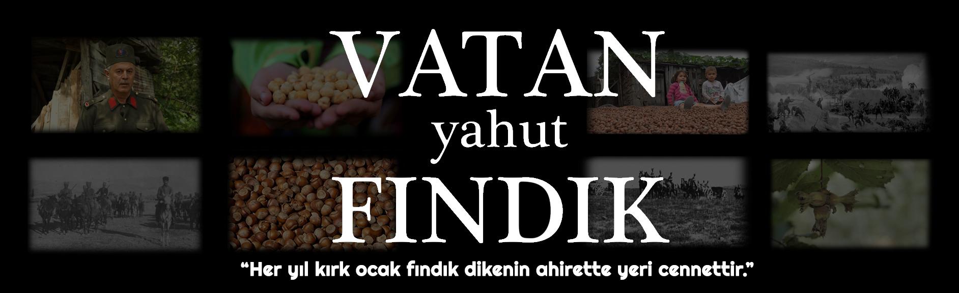 Vatan Yahut Fındık